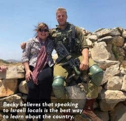 Becky believes that speaking to Israeli locals is the best way to learn about the country.