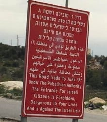 Palestinian Area A warning sign