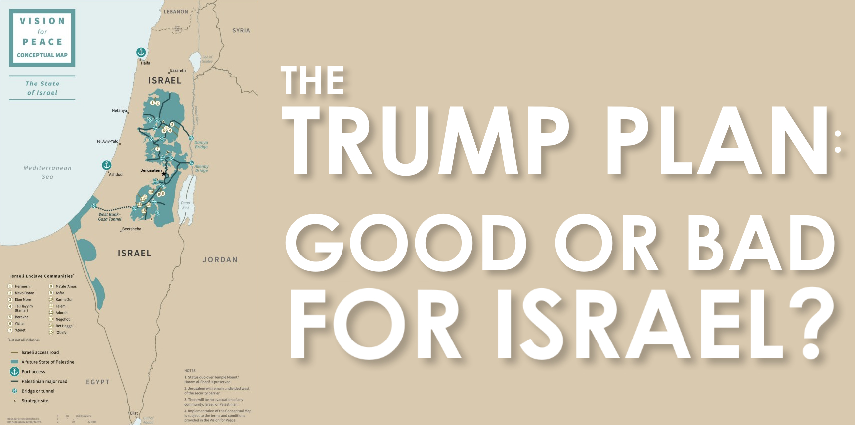 The Trump Plan Good Or BAd For Israel?